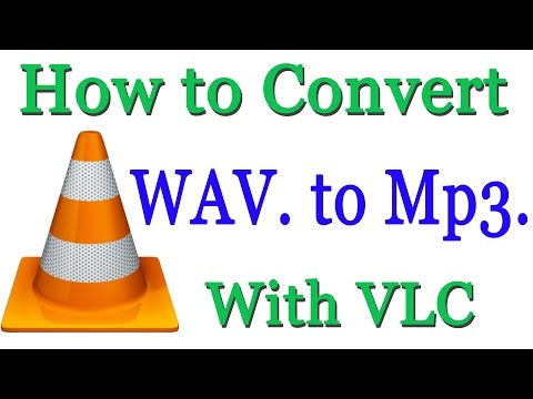 How to Convert WAV Audio to Mp3 Audio With VLC Media Player