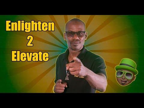 Download Enlighten 2 Elevate - Back To Basics - Season 1 Ep 9