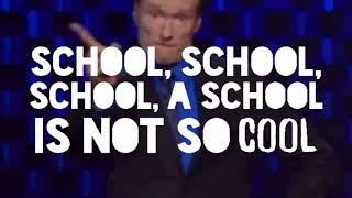 School school school not so cool