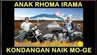 ANAK RHOMA IRAMA KONDANGAN NAIK MO-GE (MOTOR GEDE)