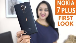 Nokia 7 PLUS - Hands On & First Look