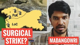 Surgical Strike | Tamil | Pulwama | Madan Gowri | MG