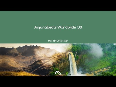 Anjunabeats Worldwide 08 Mixed By Oliver Smith (Continuous Mix)