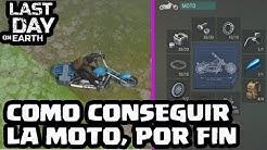 COMO CONSEGUIR LA MOTO, POR FIN | LAST DAY ON EARTH | [El Chicha]