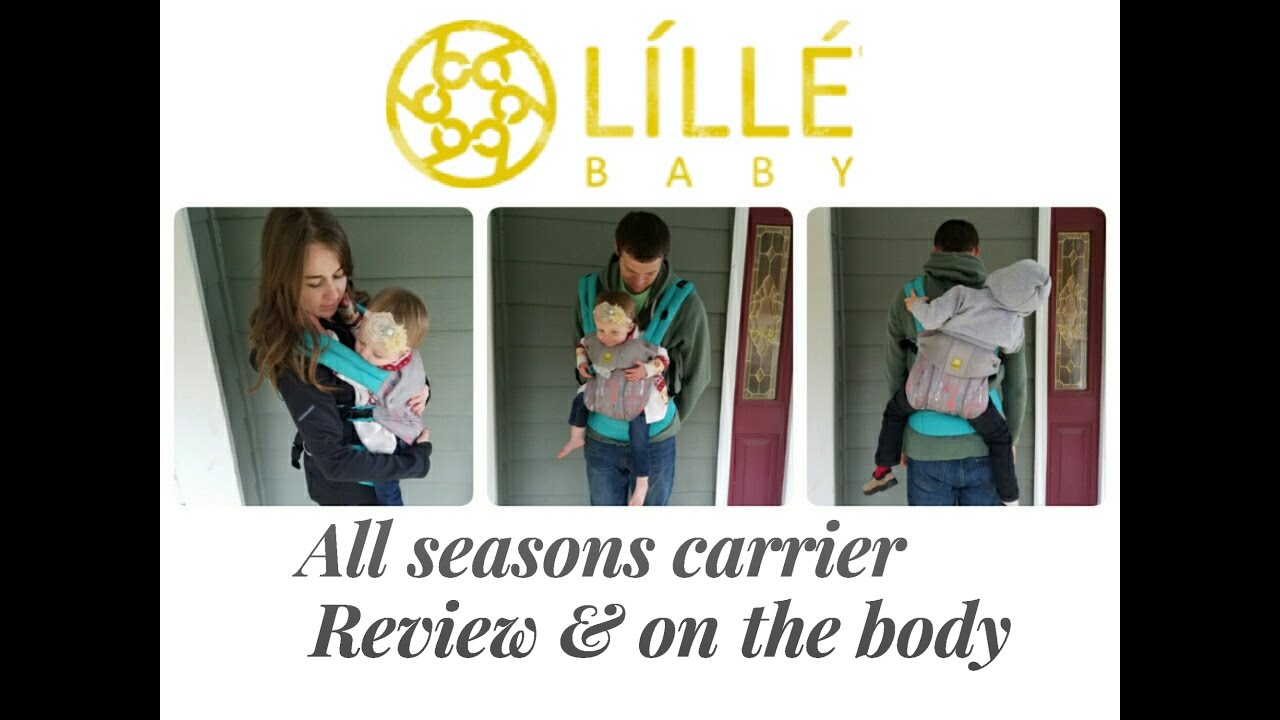 Lillebaby All Seasons Carrier Review And On The Body