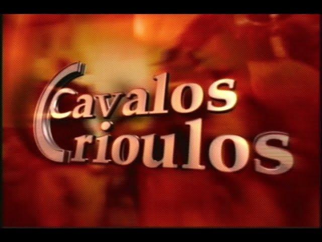 Programa Cavalos Crioulos 27/05/2017 na  íntegra.