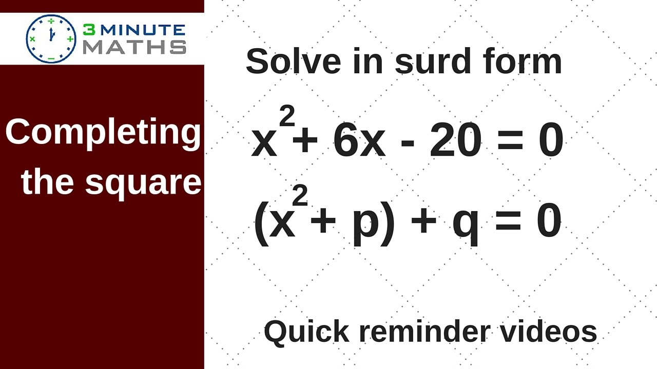 Completing The Square Solve In Surd Form Question Gcse Maths Level
