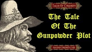 The Tale Of The Gunpowder Plot