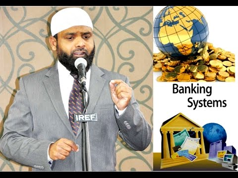 Session 19 : ALLAH Al Hakeem On The BANKING SYSTEM
