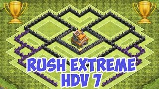 Village HDV 7 Rush Extrême - Clash of Clans