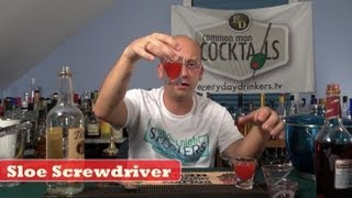 How To Make The Sloe Screwdriver