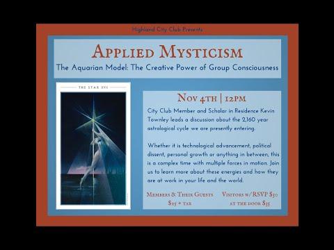 Applied Mysticism: The Aquarian Model