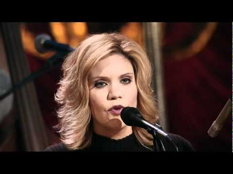 Alison Krauss and Union Station   Baby Now That I Found You