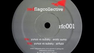 Yunus vs Subsky – Erotic Sumo (Original Mix)
