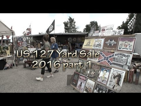 US 127 Yard sale 2016 part 1 of 4 - YouTube