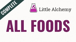 How to make AĻL FOODS in Little Alchemy