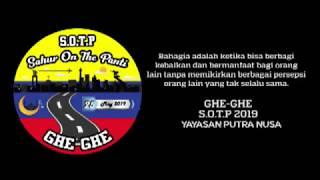 CAMP GHE GHE ~ S.O.T.P 2019 YAYASAN PUTRA NUSA