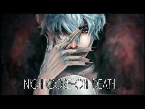 Nightcore-Oh Death