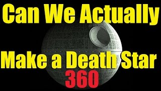 Minecraft in 360 - Could a DEATH STAR Be Really Built?