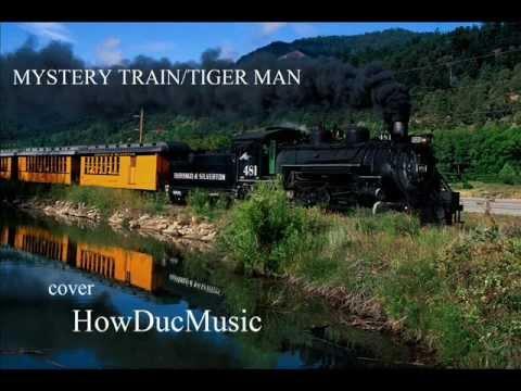 MYSTERY TRAIN -TIGER MAN