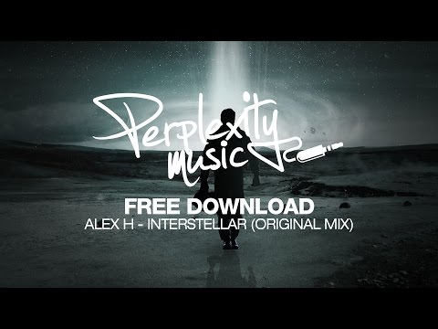 Alex H - Interstellar [Perplexity Music] [PMWF001] [FREE]