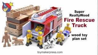 Wood Toy Plans - Really Cool Fire Truck