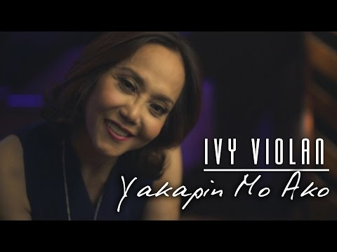 Ivy Violan — Yakapin Mo Ako [Official Music Video]