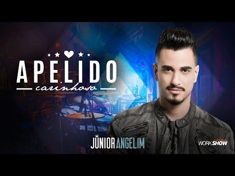 Junior Angelim - Apelido Carinhoso - DVD Esquecer Que Jeito