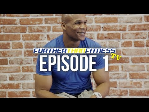Further Than Fitness TV!: Episode 1 | WELCOME!!