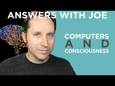 Artificial Intelligence and Consciousness | Answers With Joe