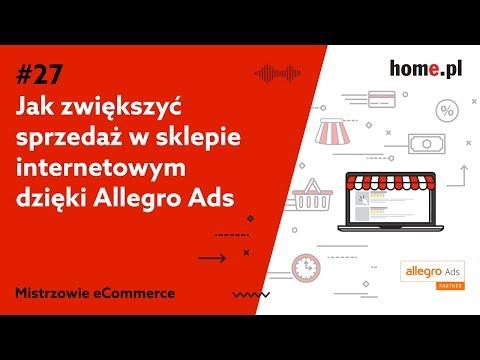 Jak Zwiekszyc Sprzedaz W Sklepie Internetowym Dzieki Allegro Ads Blog Home Pl