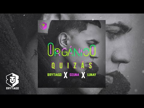 Brytiago, Lunay y Ozuna – Quizás (Audio Oficial)