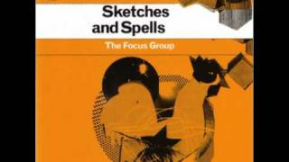 The Focus Group - Activity and Scales (from Sketches and Spells)