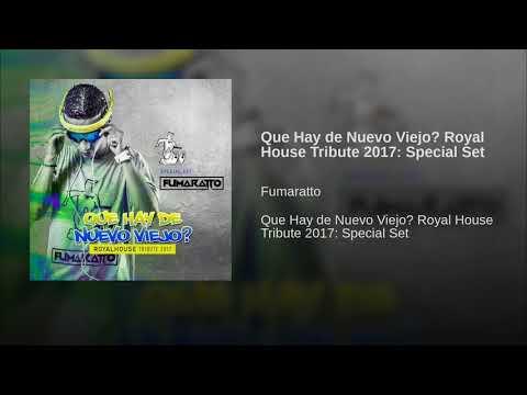 Que Hay de Nuevo Viejo? Royal House Tribute 2017: Special Set