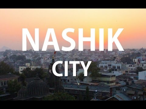 NASHIK - THE CITY OF CULTURAL HERITAGE