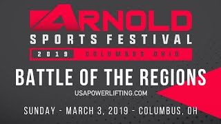 Battle of the Regions - USA Powerlifting at 2019 Arnold Sports Festival