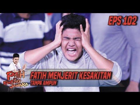 Fatih Menjerit Kesakitan Tanpa Ampun - Fatih Di Kampung Jawara Eps 102