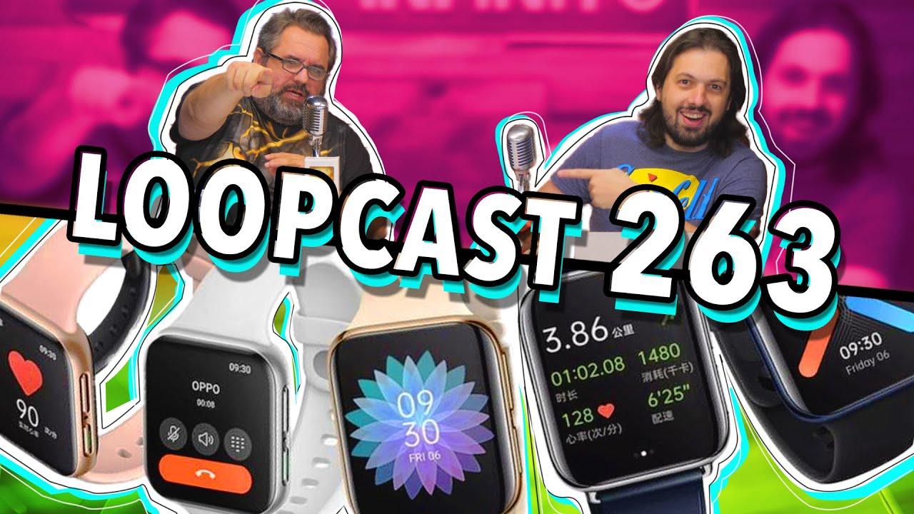 Download O NOVO APPLE WATCH DA OPPO! - Loopcast 263!