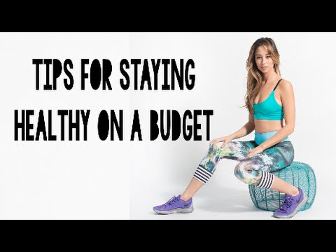 6 Tips For Staying Healthy On A Budget
