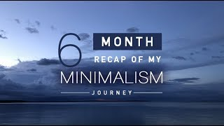 Hoarder to Minimalist | 6 Month Journey Video