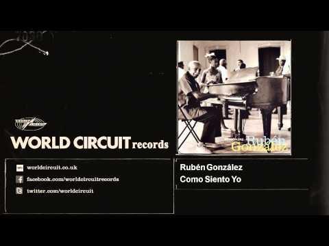 Rubén González - Como Siento Yo