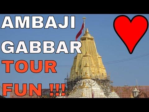 Ambaji Temple, Gabbar Mountain , Shopping, Food, {{ALLFUN !}}