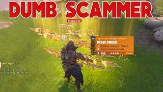Dumb Scammer Scammed Himself (Scammer Gets Scammed) Fortnite Save The World