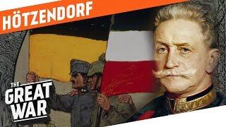 Franz Conrad von Hötzendorf - Strategic Mastermind or War Monger?  I WHO DID WHAT IN WW1?
