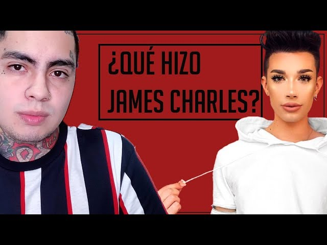 ¿Qué hizo James Charles?