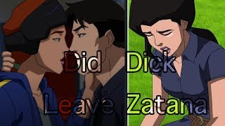 Why did Dick leave Zatana ? : Young Justice Season 3