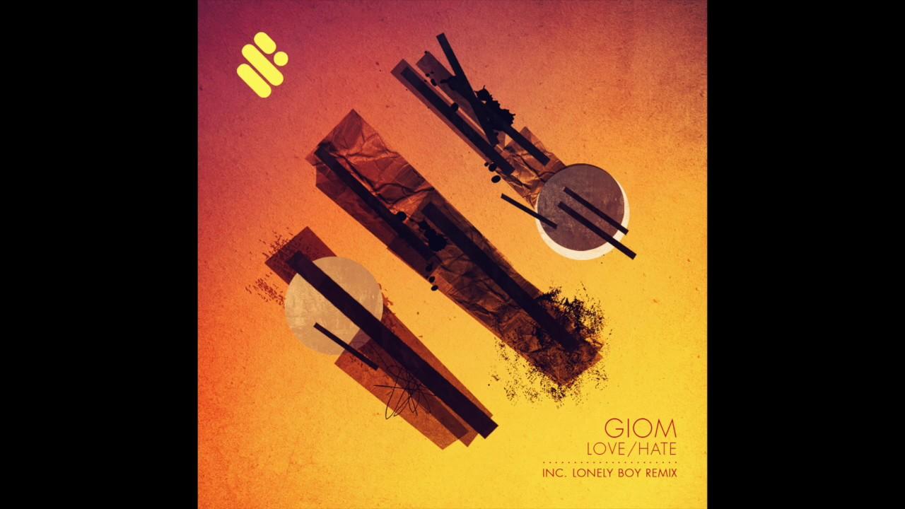 Giom - Love / Hate