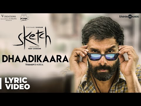 Sketch | Dhaadikaara Song with Lyrics | Chiyaan Vikram, Tamannaah | Vijay Chandar | Thaman S Mp3