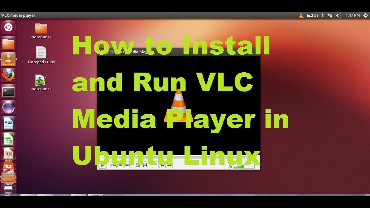 How to Install and Run VLC Media Player in Ubuntu Linux