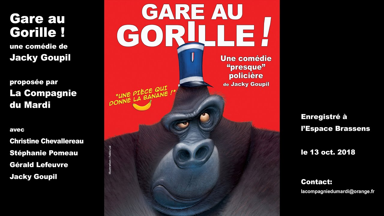 Gare au gorille - Pièce de théâtre Maxresdefault